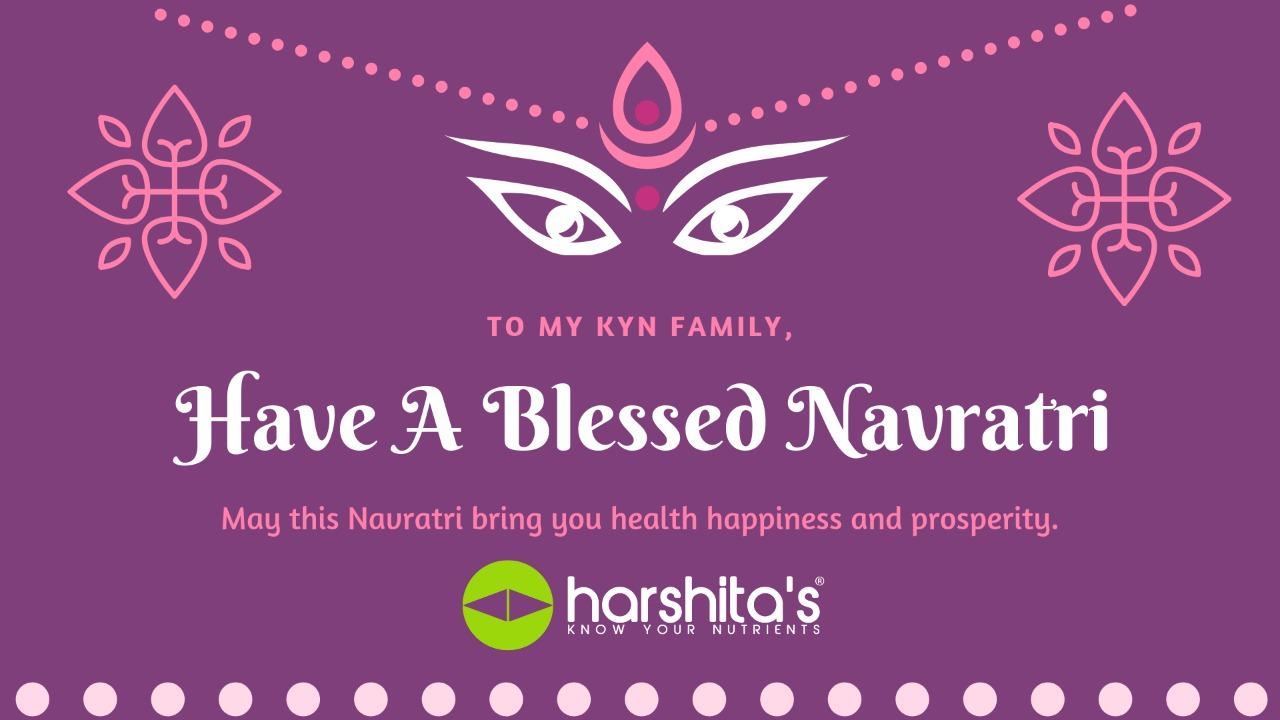 Know Your Nutrients Wishes you happy Navratri